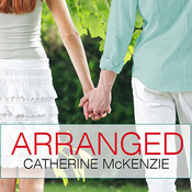 Arranged, by Rachel Dulude, Catherine McKenzie