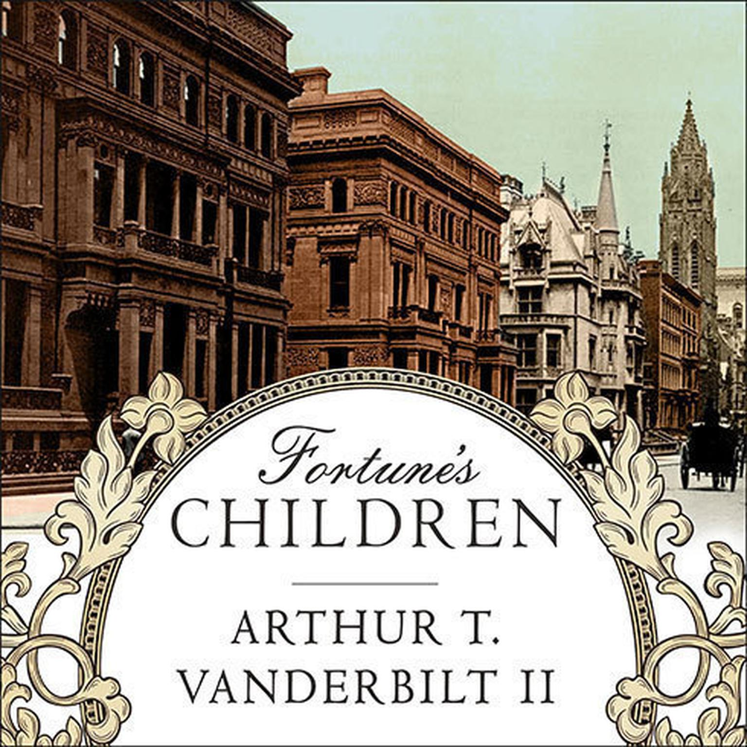 Printable Fortune's Children: The Fall of the House of Vanderbilt Audiobook Cover Art