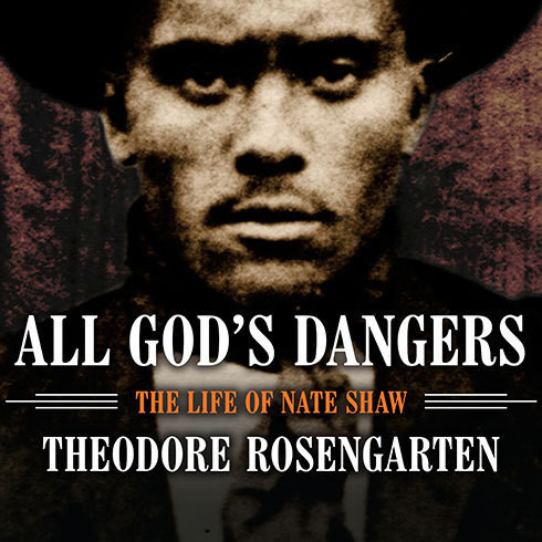 Printable All God's Dangers: The Life of Nate Shaw Audiobook Cover Art