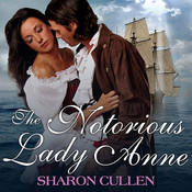 The Notorious Lady Anne Audiobook, by Sharon Cullen, Veida Dehmlow