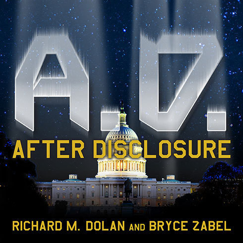 Printable A.D. After Disclosure: When the Government Finally Reveals the Truth about Alien Contact Audiobook Cover Art