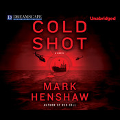 Cold Shot Audiobook, by Mark Henshaw