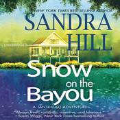 Snow on the Bayou: A Tante Lulu Adventure Audiobook, by Sandra Hill