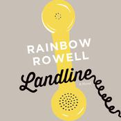 Landline: A Novel Audiobook, by Rainbow Rowell