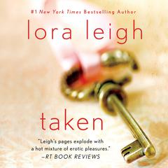 Taken: Stories Audiobook, by Lora Leigh