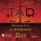Sleeping Late On Judgement Day: A Bobby Dollar Novel Audiobook, by Tad Williams