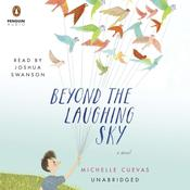 Beyond the Laughing Sky, by Michelle Cuevas
