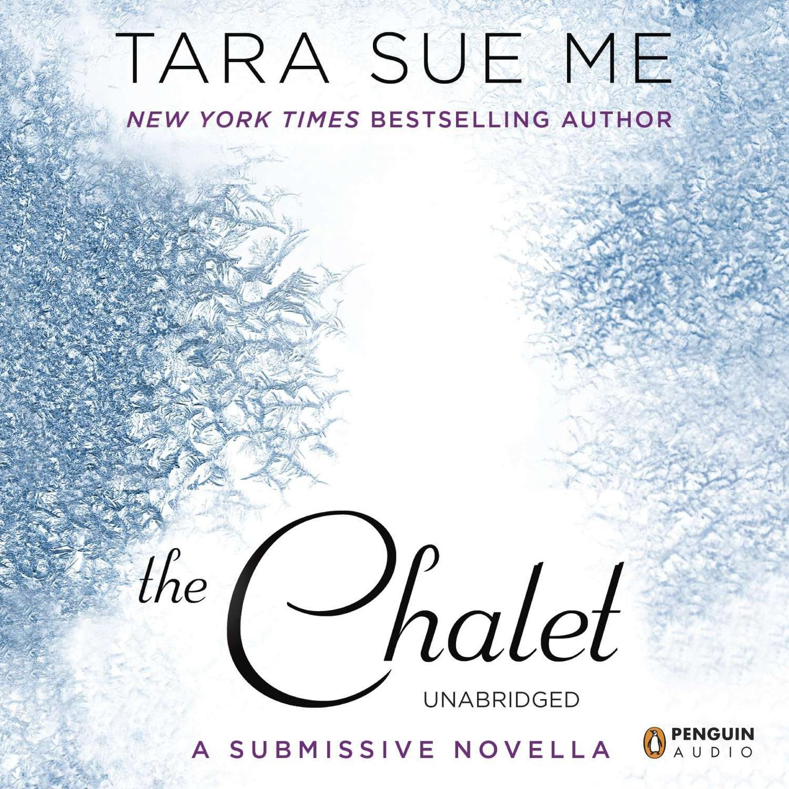 Printable The Chalet: The Submissive Series Audiobook Cover Art