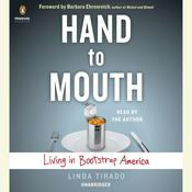 Hand to Mouth: Living in Bootstrap America, by Linda Tirado