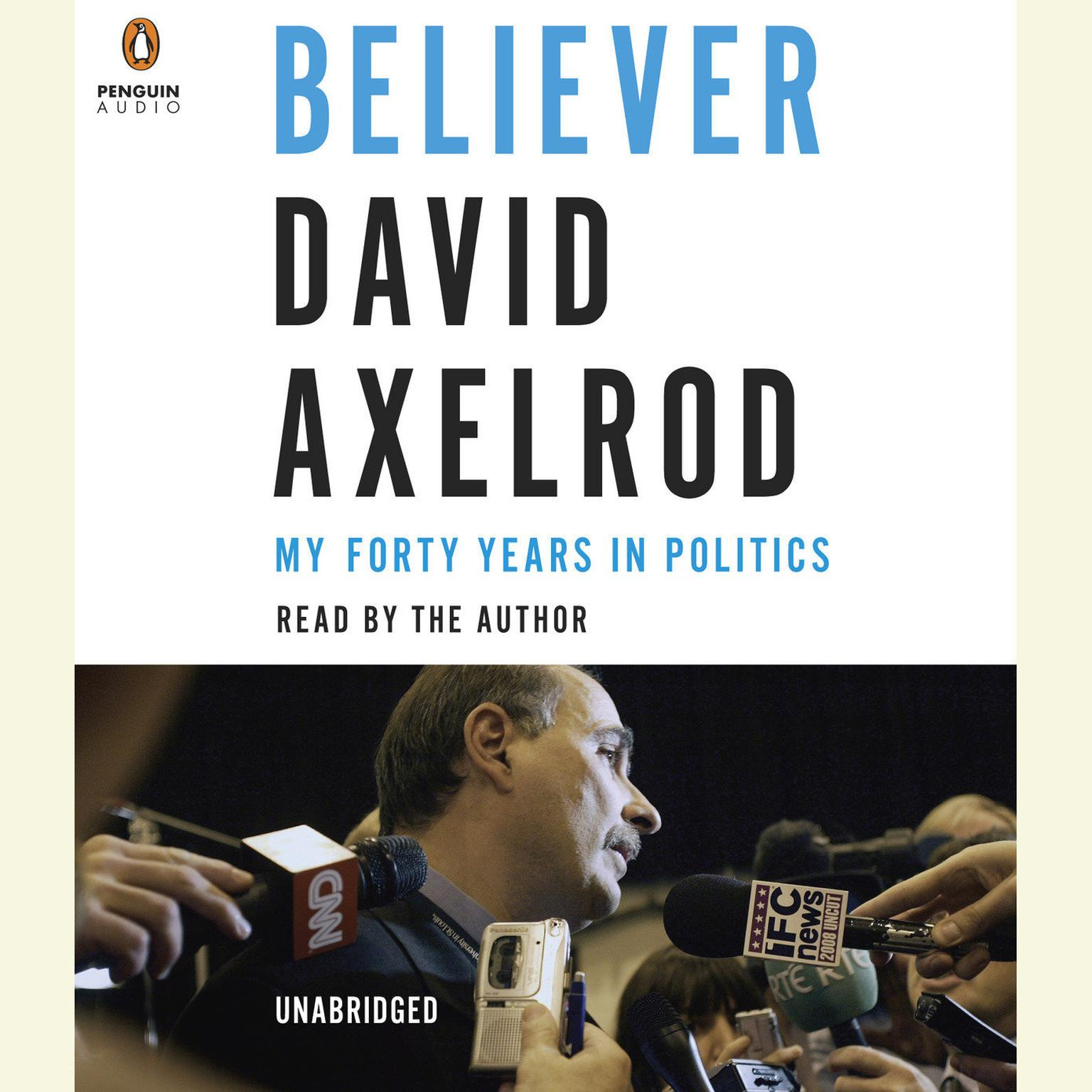 Printable Believer: My Forty Years in Politics Audiobook Cover Art