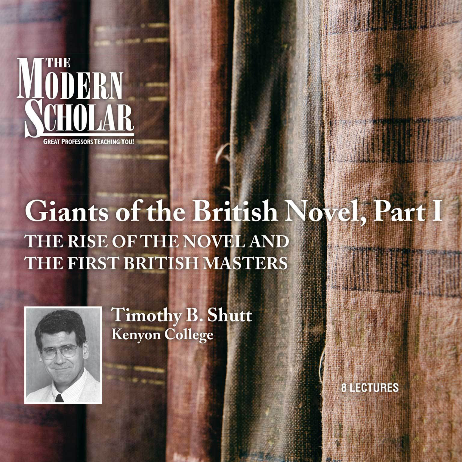 Printable Giants of the British Novel, Part I: The Rise of the Novel and the First British Masters Audiobook Cover Art