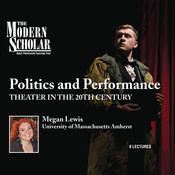 Politics and Performance: Theater in the 20th Century Audiobook, by Megan Lewis
