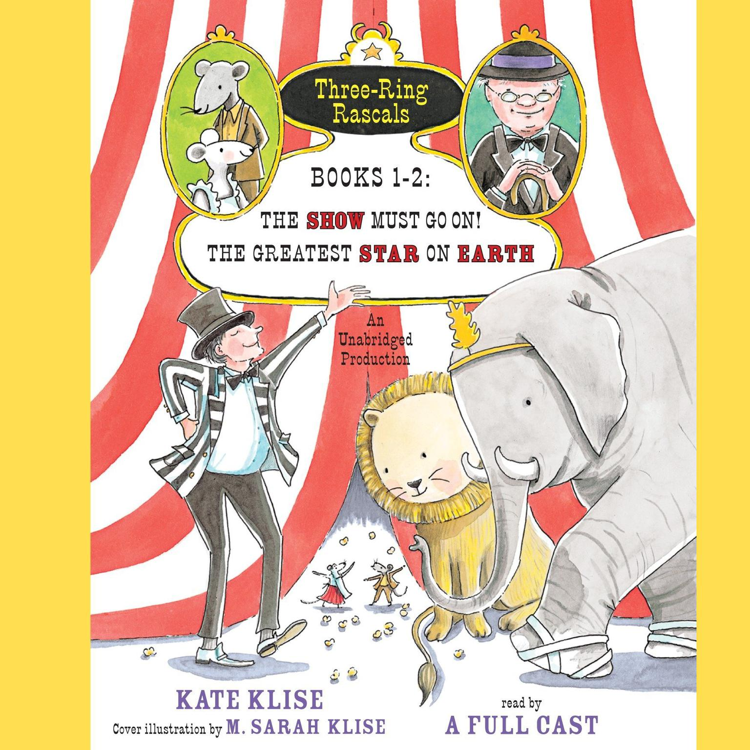 Printable Three-Ring Rascals, Books 1–2: The Show Must Go On!; The Greatest Star on Earth Audiobook Cover Art