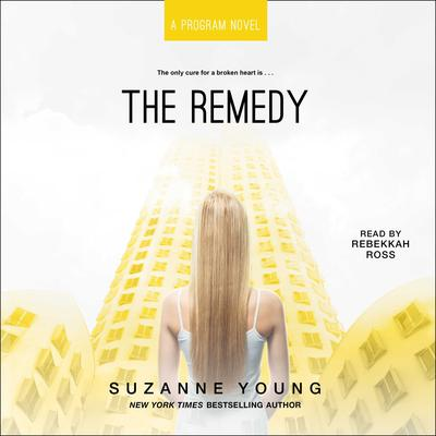 The Remedy Audiobook, by Suzanne Young