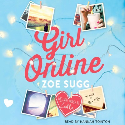 Girl Online Audiobook, by Zoe Sugg