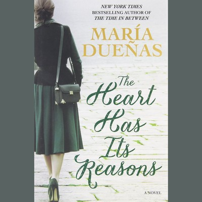 The Heart Has Its Reasons: A Novel Audiobook, by