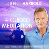 A Guided Meditation: Health, Mind, Body & Soul Audiobook, by Glenn Harrold