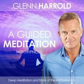 A Guided Meditation: Health, Mind, Body & Soul Audiobook, by Glenn Harrold