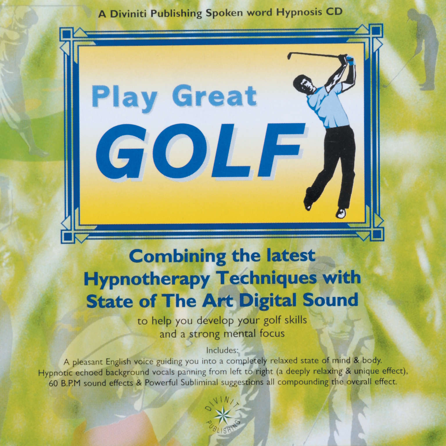 Play Great Golf: Health, Mind, Body & Soul Audiobook