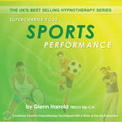Supercharge Your Sports Performance: Health, Mind, Body & Soul Audiobook, by Glenn Harrold