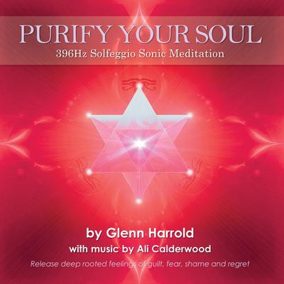396Hz Solfeggio Meditation: Releasing Guilt & Fear Audiobook, by Glenn Harrold
