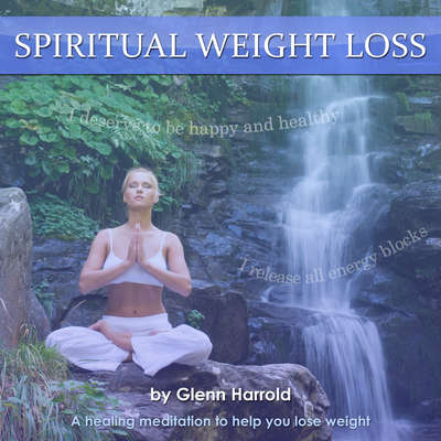 Spiritual Weight Loss: Health, Mind, Body & Soul Audiobook, by Glenn Harrold