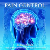 Pain Control: Health, Mind, Body & Soul Audiobook, by Glenn Harrold