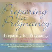 Preparing for Pregnancy Audiobook, by Glenn Harrold, Janey Lee Grace