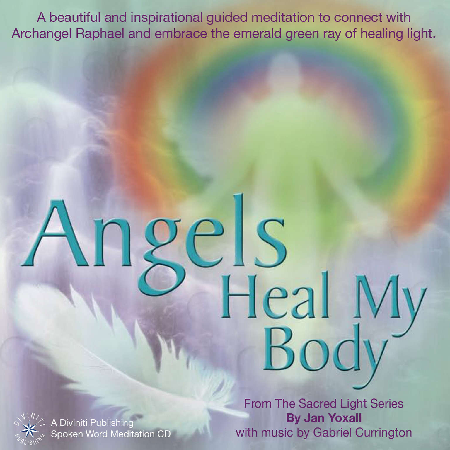Printable Angels Heal My Body Audiobook Cover Art