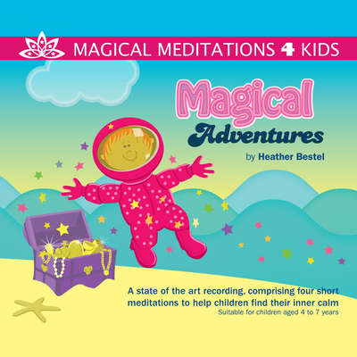 Magical Adventures Audiobook, by Heather Bestel