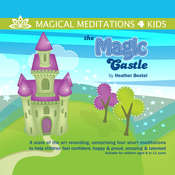 The Magic Castle Audiobook, by Heather Bestel