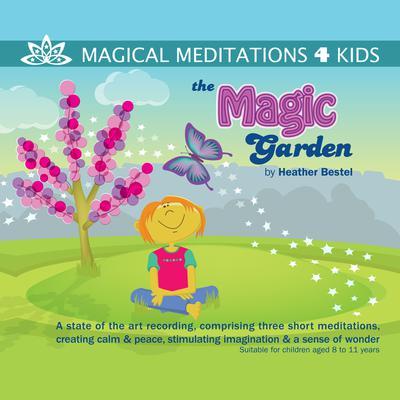 The Magic Garden Audiobook, by Heather Bestel