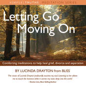 Letting Go, Moving On: Health, Mind, Body & Soul Audiobook, by Lucinda Drayton