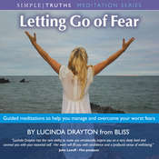 Letting Go of Fear: Health, Mind, Body & Soul Audiobook, by Lucinda Drayton