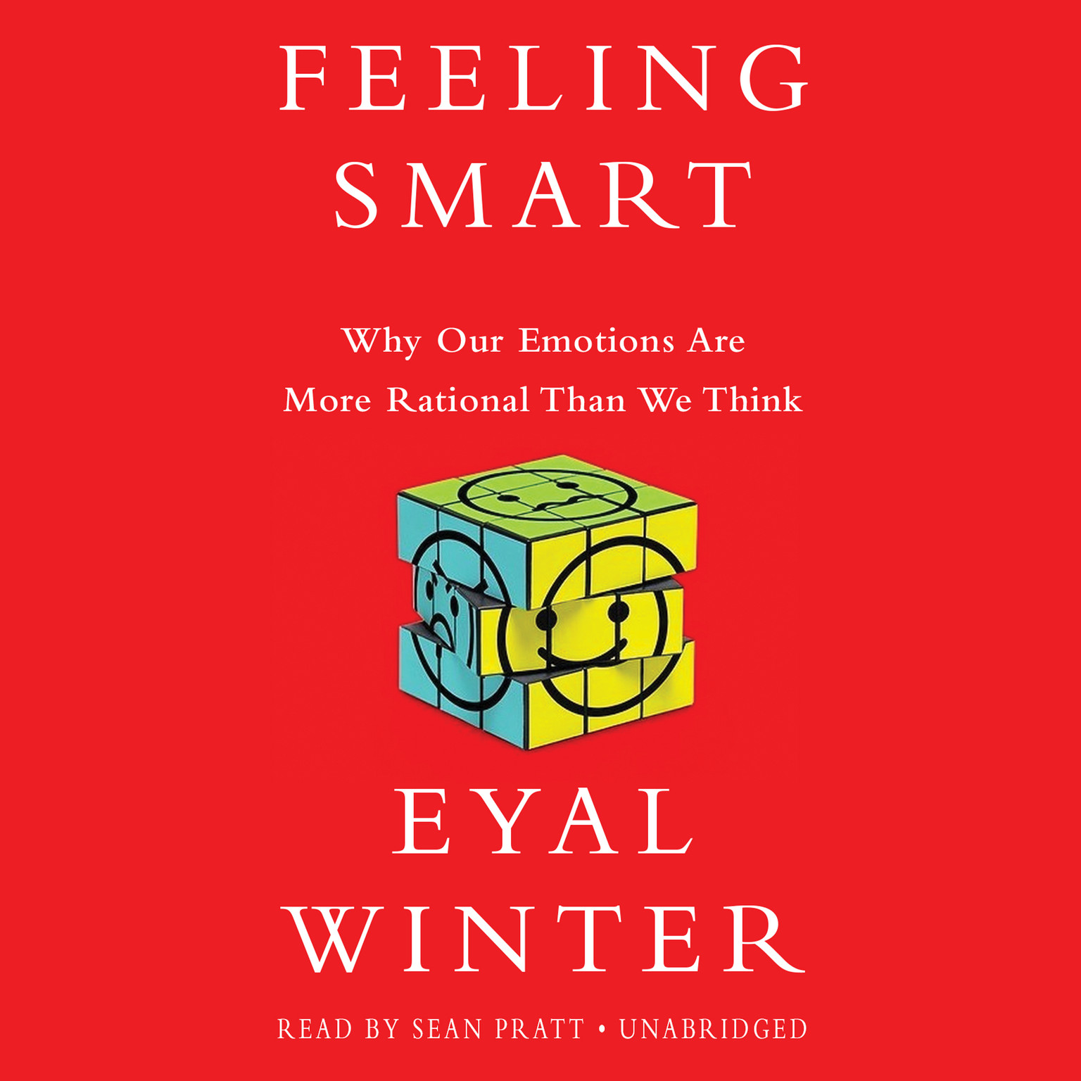 Printable Feeling Smart: Why Our Emotions Are More Rational Than We Think Audiobook Cover Art