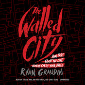The Walled City Audiobook, by Ryan Graudin