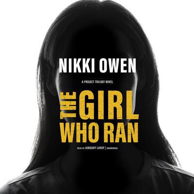 The Girl Who Ran Audiobook, by Nikki Owen