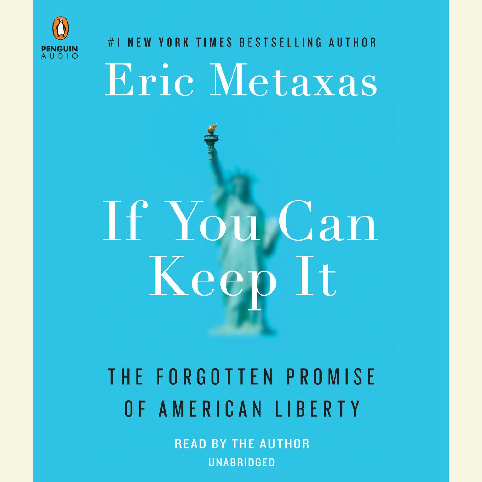 Printable If You Can Keep It: The Forgotten Promise of American Liberty Audiobook Cover Art