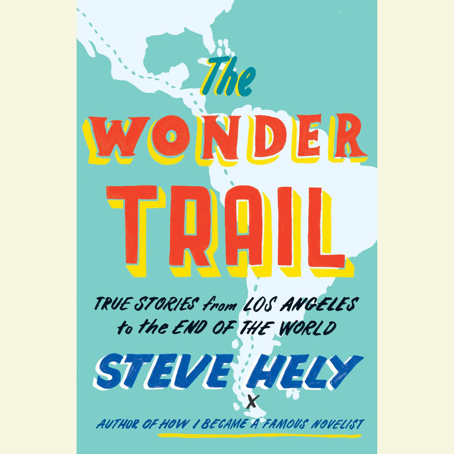 Printable The Wonder Trail: True Stories from Los Angeles to the End of the World Audiobook Cover Art