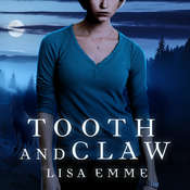 Tooth and Claw Audiobook, by Lisa Emme