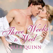 Three Weeks to Wed Audiobook, by Ella Quinn