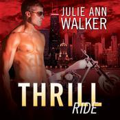 Thrill Ride Audiobook, by Julie Ann Walker