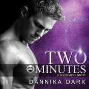Two Minutes Audiobook, by Dannika Dark
