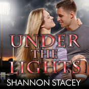 Under the Lights Audiobook, by Shannon Stacey