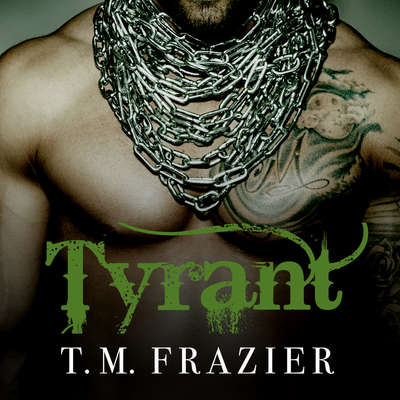 Tyrant Audiobook, by T. M. Frazier