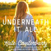 Underneath It All Audiobook, by Kate Canterbary