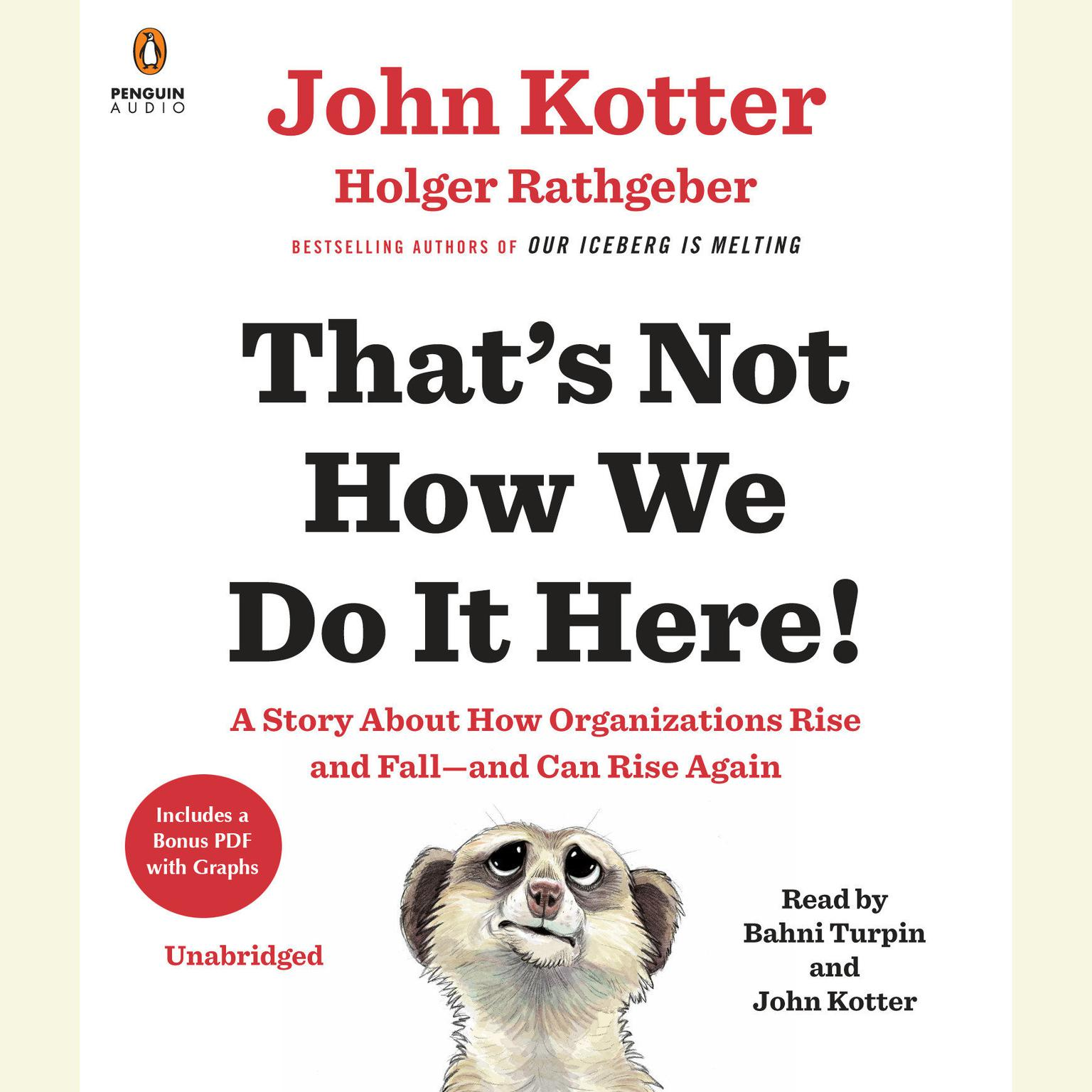 Printable That's Not How We Do It Here!: A Story about How Organizations Rise and Fall—and Can Rise Again Audiobook Cover Art