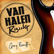 Van Halen Rising: How a Southern California Backyard Party Band Saved Heavy Metal Audiobook, by Greg Renoff