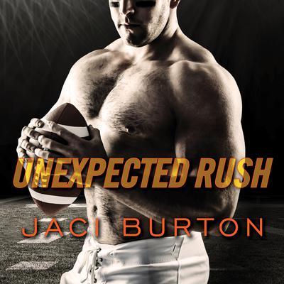 Unexpected Rush Audiobook, by Jaci Burton