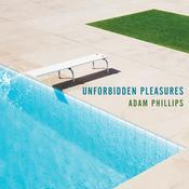 Unforbidden Pleasures Audiobook, by Adam Phillips